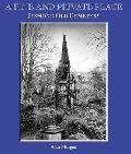 Fine and Private Place: Jesmond Old Cemetary, Newcastle Upon Tyne