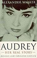 Audrey Her Real Story Audrey Hepburn