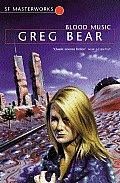Blood Music by Greg Bear