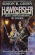 Fear & Loathing In Haven Hawk & Fisher
