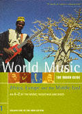 World Music: The Rough Guide: Africa, Europe and the Middle East: An A-Z of the Music Musicians and Discs: Volume 1