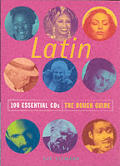 Rough Guide To Latin 100 Essential Cds