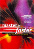 Master It Faster How To Learn Faster