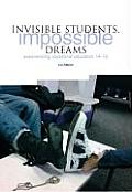 Invisible Students, Impossible Dreams: Experiencing Vocational Education 14-19