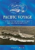 Pacific Voyage: a Year on the Escort Carrier HMS