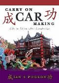 Carry on Car Making: Life in China After Longbridge