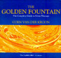 The Golden Fountain: The Complete Guide to Urine Therapy by ...