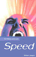 Speed Its History & Lore