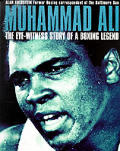 Muhammad Ali The Eyewitness Story Of A