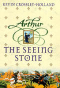 Arthur Trilogy 01 Seeing Stone