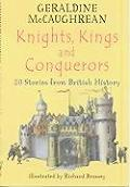 Knights Kings & Conquerors