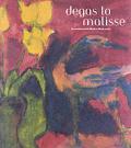 Degas To Matisse