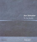 Jon Schueler To The North
