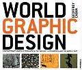 World Graphic Design Contemporary Graphics from Africa the Far East Latin America & the Middle East