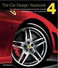 Car Design Yearbook #04: The Car Design Yearbook: The Definitive Annual Guide to All New Concept and Production Cars Worldwide