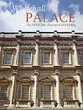 Whitehall Palace The Official...
