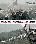 Battlefields of Honor American Civil War Reenactors