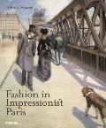 Fashion in Impressionist Paris