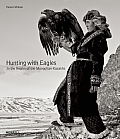 Hunting with Eagles: In the Realm...