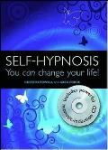 Self-hypnosis: You Can Change Your Life!