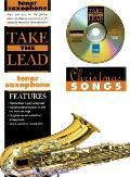 Take the Lead Christmas Songs: Tenor Saxophone, Book & CD