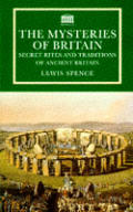 Mysteries of Britain Secret Rites & Trad