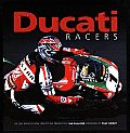 Ducati Racers Racing Models from 1950 to the Present Day