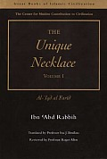 The Unique Necklace: Al-'Iqd Al-Farid, Volume I