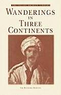 Wanderings in Three Continents (Folios Archive Library)