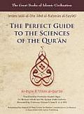 The Perfect Guide to the Sciences of the Qur'an - Al-Itqan fi 'Ulum Al-Qur'an (Volume 1)
