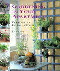 Gardening in your apartment :creating an interior oasis