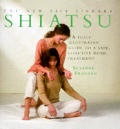 Shiatsu A Fully Illustrated Guide To A