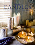 Candles Over 20 Projects For Making & Di