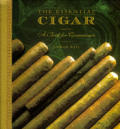 Essential Cigar A Book For Connoisseurs