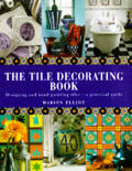 Tile Decorating Book Designing & Hand Painting Tiles a Practical guide