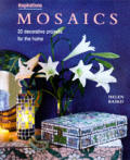 Mosaics Inspirations 20 Decorative Projects for the Home