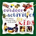 Outdoor Activities For Kids Over 100 Fun