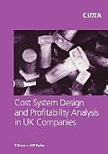 Cost System Design and Profitabillity Analysis in UK Companies