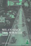 Milan since the Miracle||||Milan since the Miracle