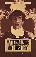 Materializing Art History