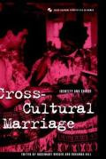 Cross-Cultural Marriage: Identity and Choice