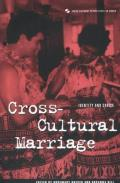 Cross Cultural Perspectives on Women #20: Cross-Cultural Marriage: Identity and Choice