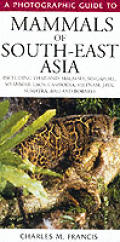 Mammals Of South East Asia A Photographi