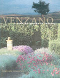 Venzano A Scented Garden In Tuscany