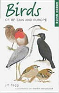 Green Guide: Birds of Britain and Europe (Green Guides)