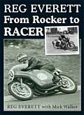 Reg Everett: From Rocker to Racer
