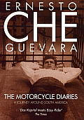 The Motorcycle Diaries: A Journey Around South America