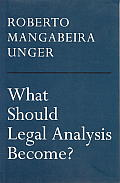 What Should Legal Analysis Become