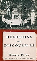 Delusions and Discoveries: India in the British Imagination, 1880-1930