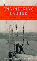 Engineering Labour: Technical Workers in Comparative Perspective